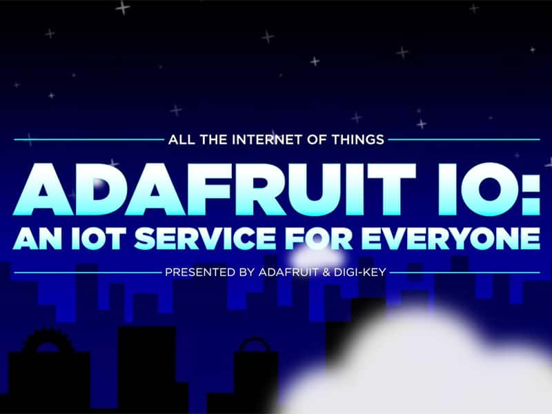 Image of Adafruit IO: An IoT Service for Everyone